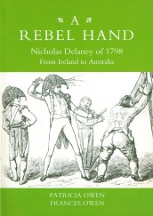 Link. Front cover of 'A Rebel Hand: Nicholas Delaney of 1798' by Patricia and Frances Owen