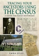 Cover of Tracing Your Ancestors Using the Census by Emma Jolly