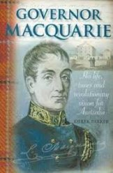 Cover of Governor Macquarie by Derek Parker